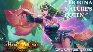 New Hero [Nature's Queen] [Fiorina] Gameplay Walkthrough Preview HD [Heroes Arena 2017]