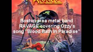 "Ravage ""Bloodbath In Paradise"" Ozzy Osbourne cover"