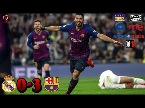 SER,COPE,ONDACERO,RADIO MARCA,RNE,RAC1   REAL MADRID 0-3 BARCELONA