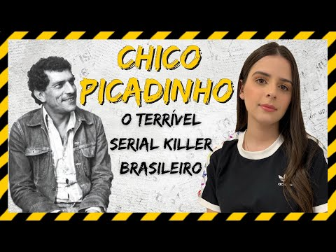 Chico Picadinho - Serial Killers Brasileiros Ep. 01