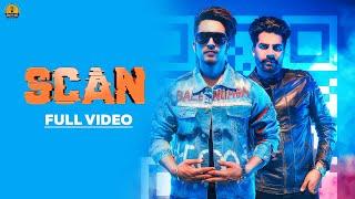 SCAN Mohabbat Brar Ft Singga MixSingh New Punjabi Songs 2018 2019 Full HD Latest Punjabi Songs