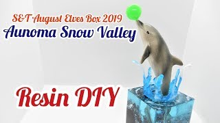 Resin DIY Aunona Snow Valley S&T August Elves Box 2019