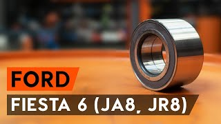 Fitting Wheel bearing kit FORD FIESTA VI: free video