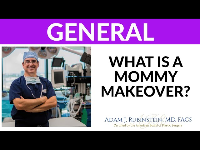 PTS - What is a Mommy Makeover?