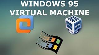 How to install Windows 95 VirtualBox(&VMware)