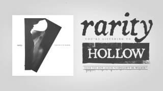 Rarity - Hollow