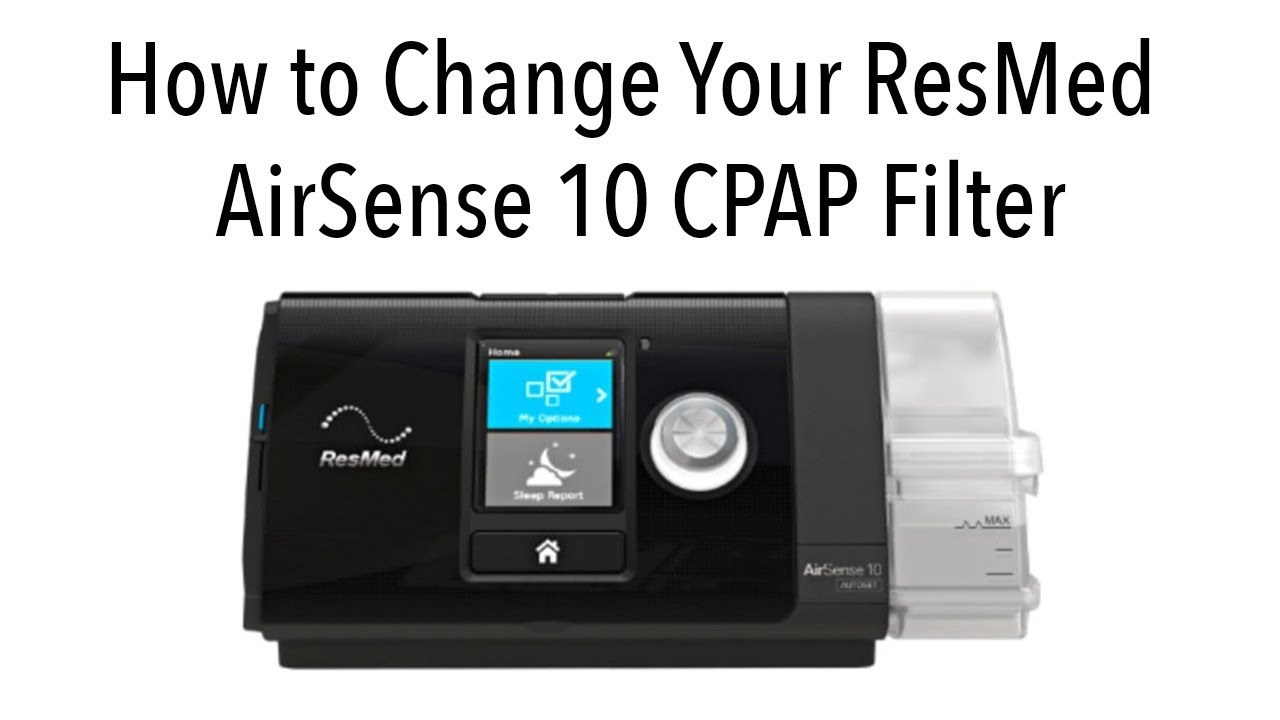 ResMed AirSense 10 CPAP Filter Replacement  The World