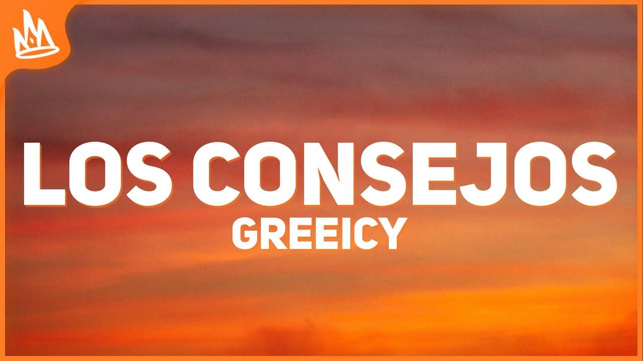 Greeicy - Los Consejos (Letra)