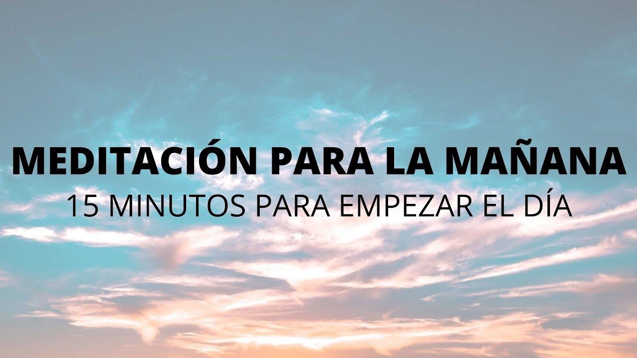 MEDITACIÓN GUIADA PARA LAS MAÑANAS | 15 MINUTOS DE MINDFULNESS PARA EMPEZAR EL DÍA | ❤ EASY ZEN