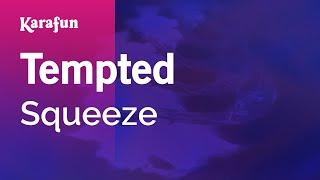 Karaoke Tempted - Squeeze *