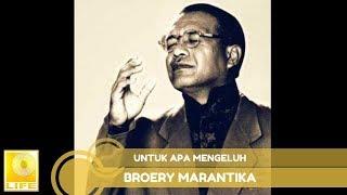 Download lagu Broery Marantika - Untuk Apa Mengeluh