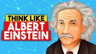 How to THINK Like Albert Einstein