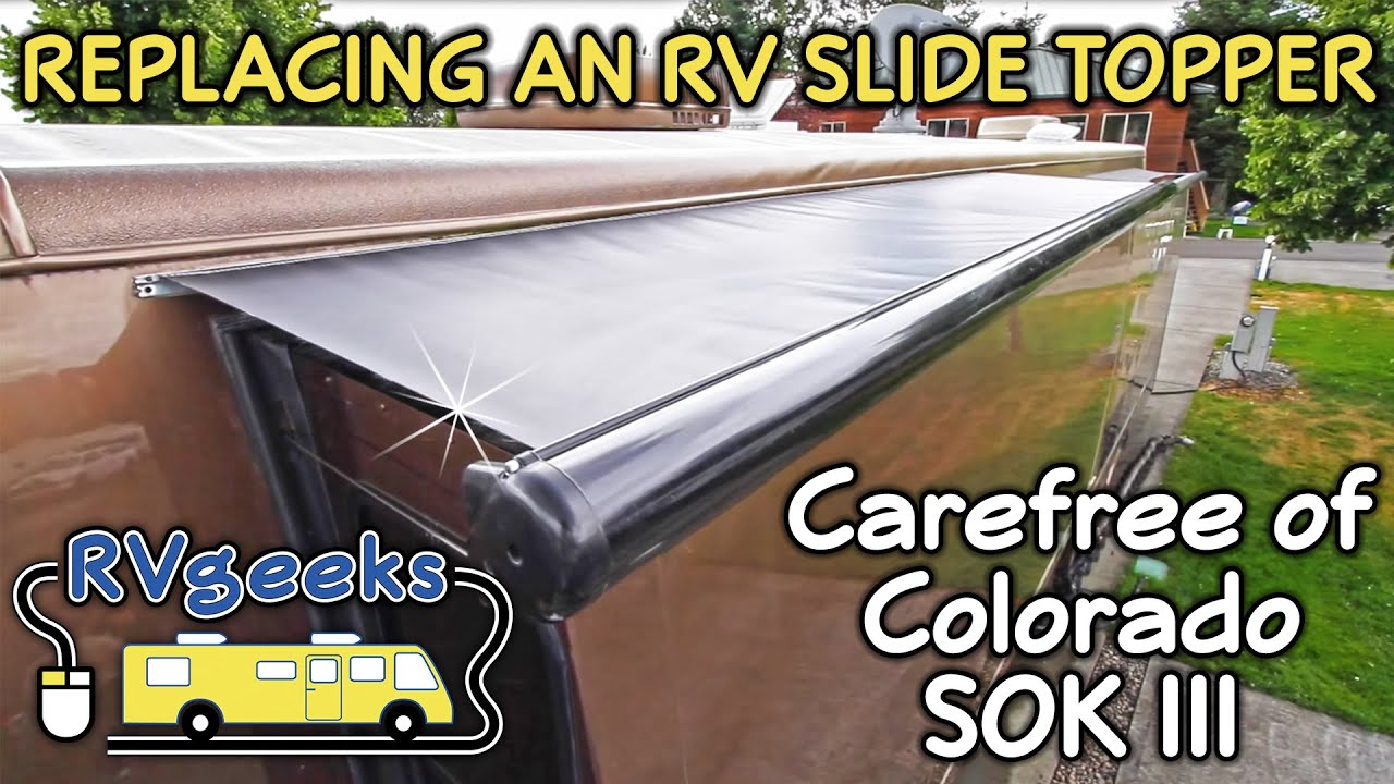 How To Replace A Carefree Of Colorado Rv Slide Topper Model Sok Iii Out Motor Wiring Diagram