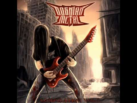 Bosnian Metal - Compilation Vol. 1 (Full Compilation)