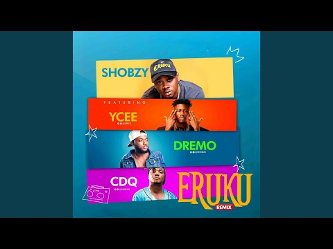 Eruku (Remix) (feat. Ycee, Dremo & Cdq)