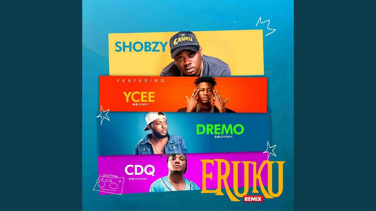Download Eruku (Remix) (feat. Ycee, Dremo & Cdq)
