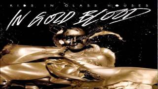 Kids In Glass Houses - Not In This World (In Gold Blood) [Lyrics]