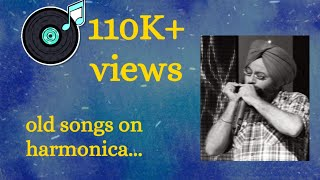Old Hindi Songs on harmonica (Mere Mehboob)