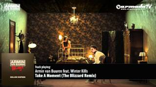 Armin van Buuren feat. Winter Kills - Take A Moment (The Blizzard Remix)