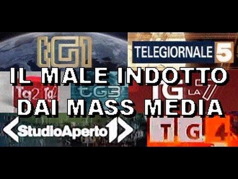 Il Male Indotto Dai Mass Media Youtube