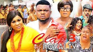 Clap Of Royalty Season 3 - New Movie|Ken Erics| Destiny Etiko|2019 Latest Nigerian Nollywood Movie