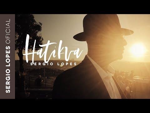 Sergio Lopes - Hatikva (Clipe Oficial)