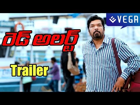 RED ALERT Movie : Trailer : Latest Telugu Movie 2015