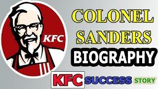 #5 : INSPIRATIONAL STORY OF (KFC) FOUNDER  COL. HARLAND SANDERS