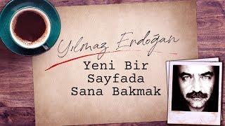 Yılmaz Erdoğan - Yeni Bir Sayfada Sana Bakmak (Lyrics Video)