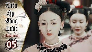 Diên Hy Công Lược - Tập 5 (Lồng Tiếng) | Phim Bộ Trung Quốc Hay Nhất 2018 (17H, thứ 2 - 6 trên HTV7)