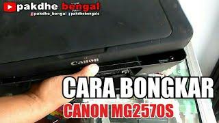 Cara Bongkar Printer Canon MG2570S, bongkar canon mg2570s, cara bongkar printer canon mg2570s