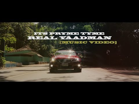 ITS PRYME TYME REAL _YAADMAN [OFFICIAL MUSIC VIDEO ]
