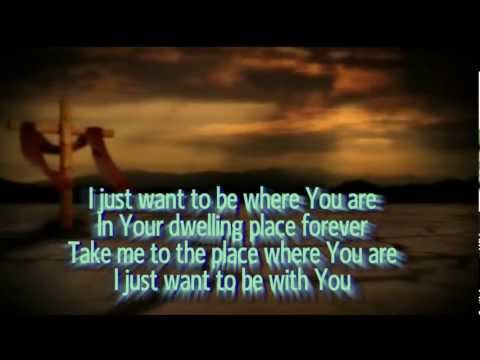 I Just Want To Be Where You Are - Don Moen Karaoke