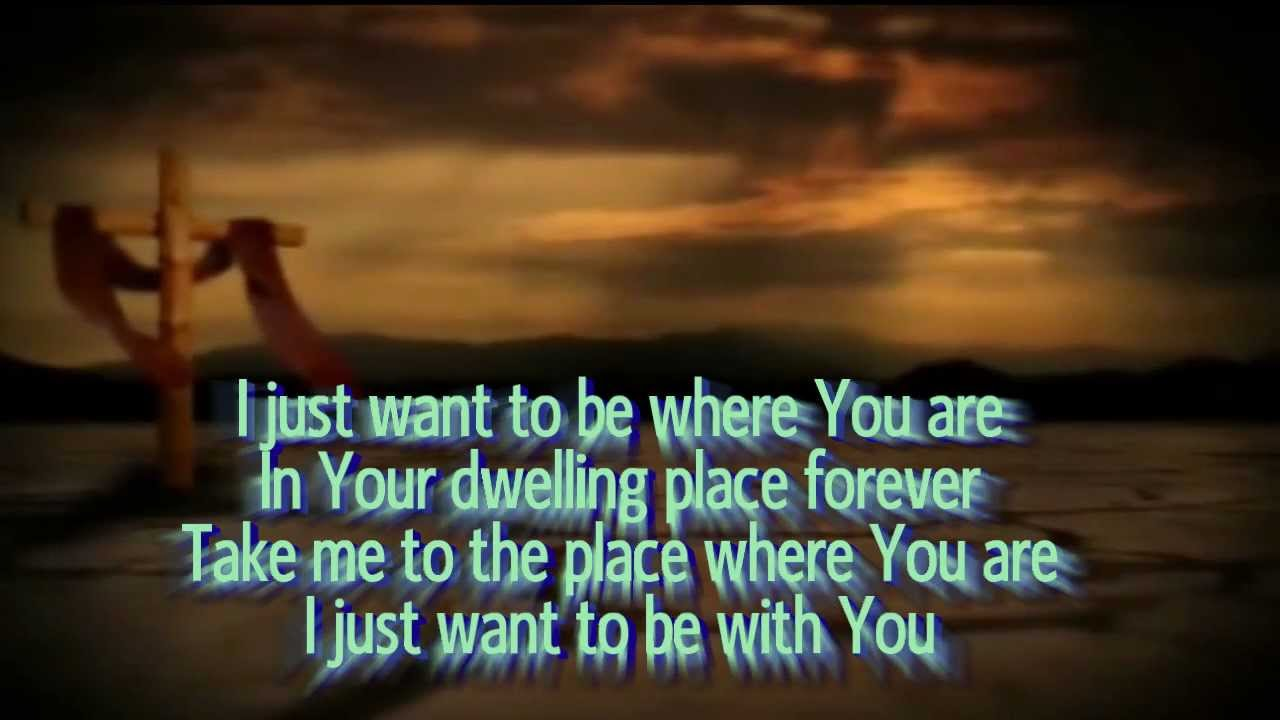 I Just Want To Be Where You Are - Don Moen Karaoke - YouTube
