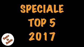 Dentro la Scatola - Speciale Top 5 2017
