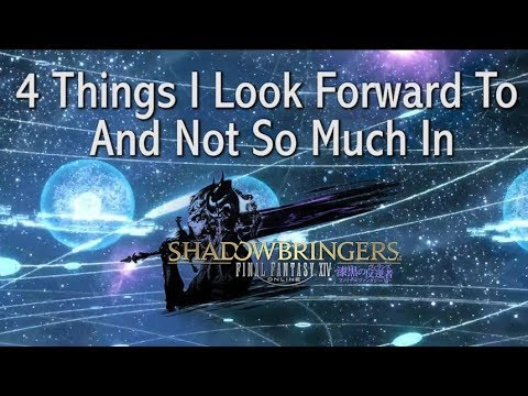 FFXIV: 4 Things I Personally Look Forward To & Not In 5 0