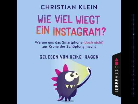 Wie viel wiegt ein Instagram? YouTube Hörbuch Trailer auf Deutsch