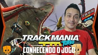 TRACKMANIA TURBO GAMEPLAY CONFERINDO O GAME (Português PT-BR CanaldoJoni)
