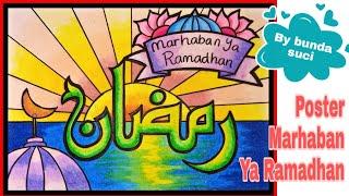Menggambar Kaligrafi || Menggambar Poster tema Marhaban Ya Ramadhan - bunda suci