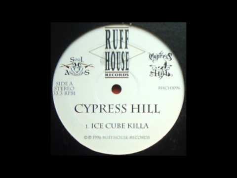 Cypress Hill - Ice Cube Killa