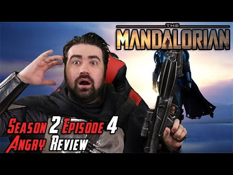 The Mandalorian: Season 2 Episode 4 - Angry Review!