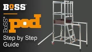 Setting up a BoSS Pod™ Low Level Work Platform