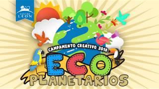 Centro León. Campamento Creativo 2018