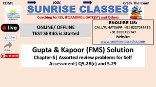 Gupta Kapoor (FMS) Solution| Chapter-5| Q 5.28(c) & 5.29| Assorted Review Problem...