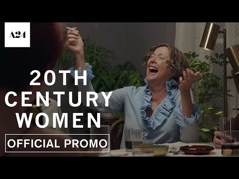 20th Century Women | Modern World | Official Promo HD | A24