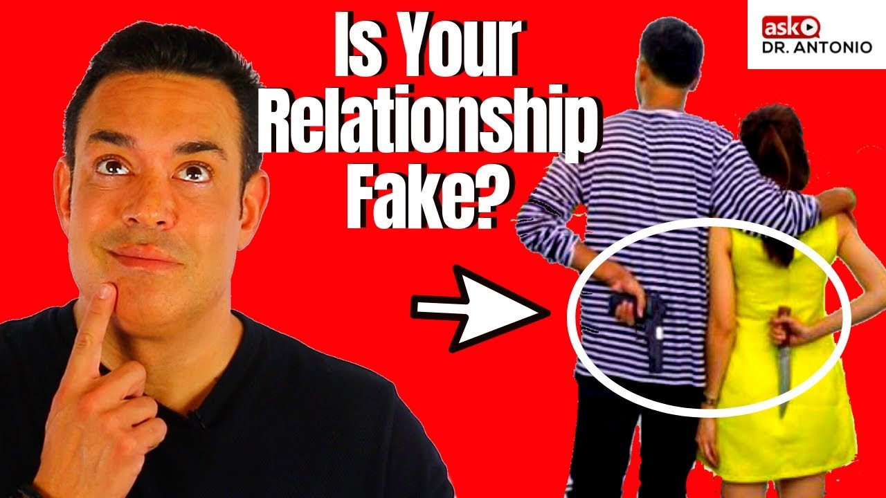 8 Signs You're in a Fake Relationship