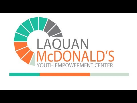 The LaQuan McDonald's Youth Empowerment Center (Chicago)