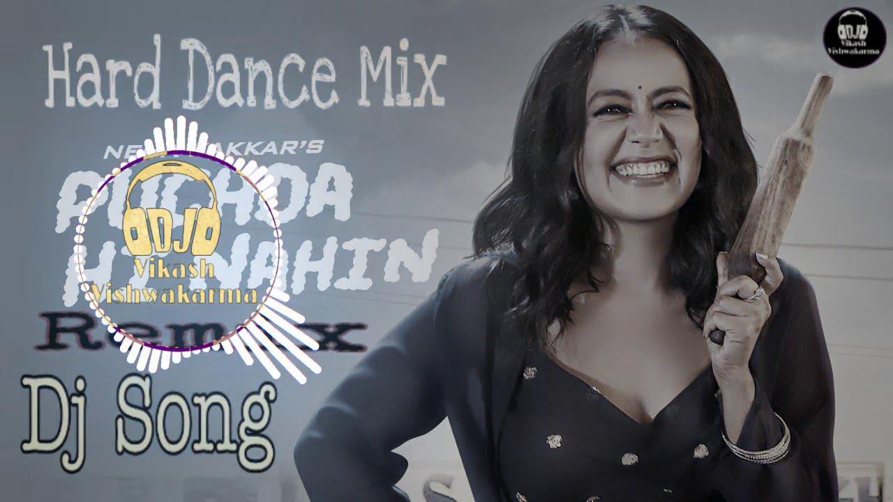 Puchda Hi Nahin-Neha Kakkar Remix | Puchda Hi Nahin Dj Song | Latest Dj Song 2019 | Hard Dance Mix
