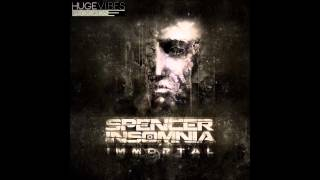 Spencer Insomnia - Immortal (Original Mix) [OUT NOW ON BEATPORT!!]