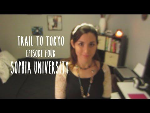 "Trail to Tokyo, ep. 4 - ""Sophia University"""